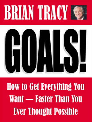 [PDF] Goals! How to Get Everything You Want - Brian Tracy (Digital Book/e-Book)