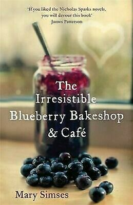 The Irresistible Blueberry Bakeshop and Café by Simses, Mary