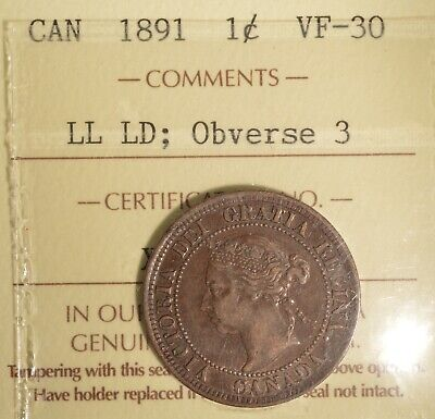 1891 Canada Large Cent - LL LD OBV3 - ICCS VF-30  Serial #X0Q 104