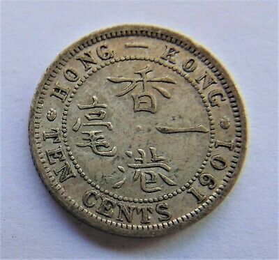 1901 HONG KONG, Victoria, Silver Ten Cents grading Good VERY FINE.