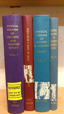 Physical Welfare of Mothers & Children Report: 4 Volumes, 1917
