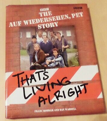 The Complete Auf Wiedersehen Pet Story by Dan Waddell, Franc Roddam...