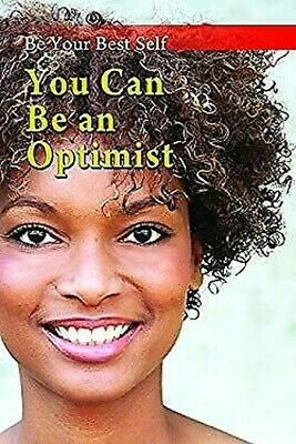 You Can Be an Optimist (be Your Best Self) by MacDonald, Lucy