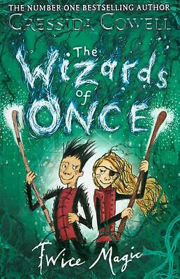 The Wizards of Once: Twice Magic Cressida Cowell (Paperback, 2019) 9781444941432