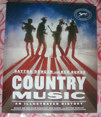 Country Music: An Illustrated History by Dayton Duncan KEN BURNS 2019 ARC Paperb
