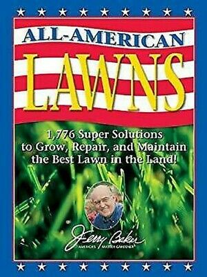Jerry Baker's All-American Prati: 1,776 Super Soluzioni Alla Grow, Repair, e Ma