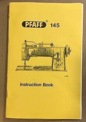 Instruction Manual for Pfaff 145 Industrial Sewing Machine Digitally Remastered!