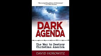 DARK AGENDA: The War to Destroy By David Horowitz ✅ P.D.F ✅ By E-maiL) 2019