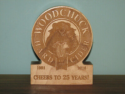 WOODCHUCK HARD CIDER 25th Anniversary Carved Solid Wood Commemorative Vermont Co