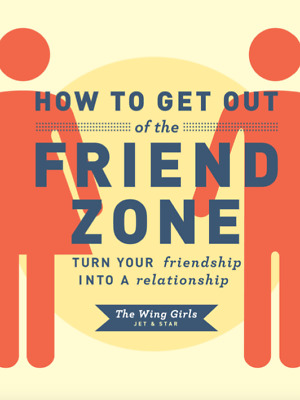 [PDF] How to Get Out of the Friend Zone (Digital Book/e-Book)