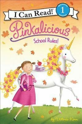 NEW - Pinkalicious: School Rules! (I Can Read Level 1) by Kann, Victoria