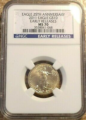 2011 25th Anniversary 1/4th oz $10 Gold Eagle NGC MS70 Early Release