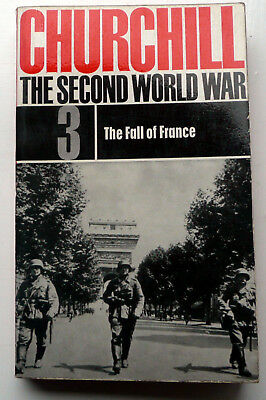 The Second World War Series No 3. The Fall of France by Winston Churchill.