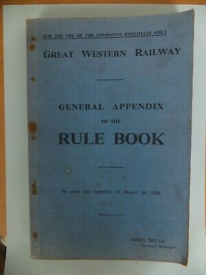 Great Western Railway GWR General Appendix to the RULE BOOK 01/08/1936 -Original