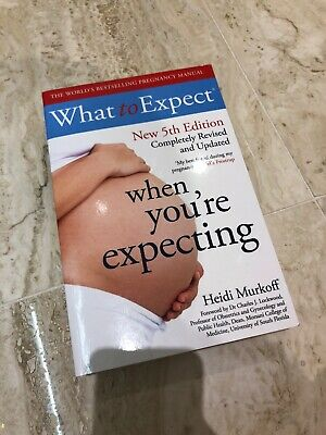 What To Expect When You're Expecting Heidi Murkoff