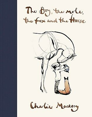 The Boy The Mole The Fox and The Horse By Charlie Mackesy HARDCOVER *BRAND NEW*