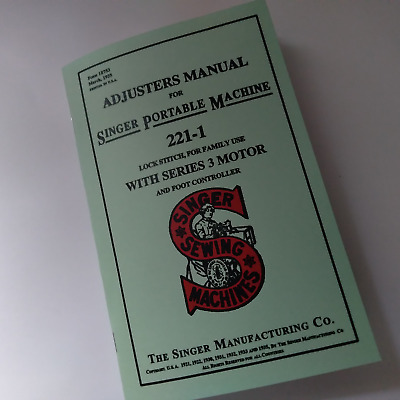 Adjusters Manual Singer Featherweight 221 Sewing Machine Reprint