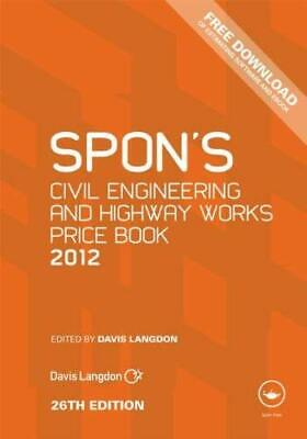 Spon's Civil Engineering and Highway Works Price Book 2012 by Langdon, Davis
