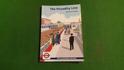 The Piccadilly Line by Desmond Croome (Paperback)