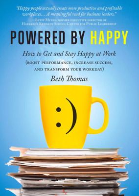 [PDF] Powered by Happy - How to Get and Stay Happy at Work (Digital Book/e-Book)