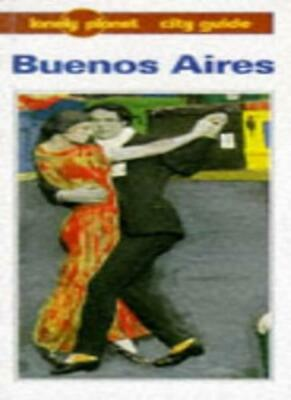 Buenos Aires (Lonely Planet City Guides) By Wayne Bernhardson
