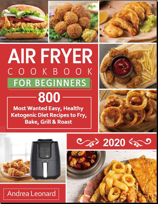 Air Fryer Cookbook for Beginners 2020  800 Most Wanted Vintage Diabetic {P.D.F}
