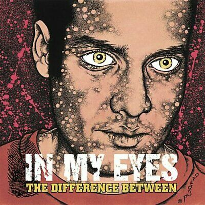 In My Eyes - Difference Between New Cd