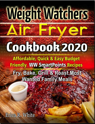 Weight Watchers Air Fryer Cookbook #2020 – Affordable, Quick   Vintage Diabetic