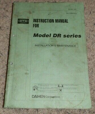 Instruction Manual Model DR Series Instalation and Maintenance OTC Daihen