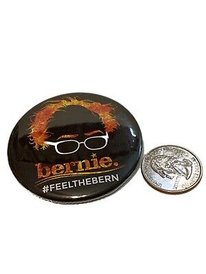 Bernie Sanders Feel The Bern Hair On Fire 2020 Campaign Button #FEELTHEBERN