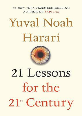 21 Lessons for the 21st Century by Yuval Noah Harari (E-B0K&AUDI0B00K||E-MAILED)