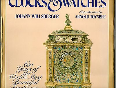 Willsberger Clocks & Watches 60 Years Of The World's Most Beautiful Timepieces