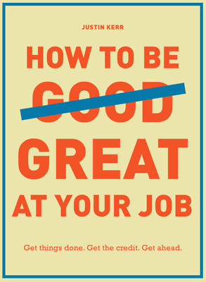 [PDF] How to Be Great at Your Job - Get Things Done (Digital Book/e-Book)