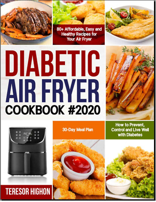 Diabetic Air Fryer Cookbook #2020 80+ Affordable, Easy and Heal Vintage {P.D.F}