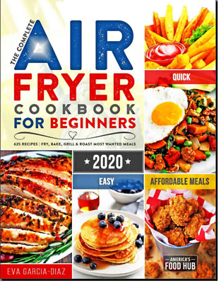 The Complete Air Fryer Cookbook for Beginners 2020  Vintage Diabetic {{P.D.F}}
