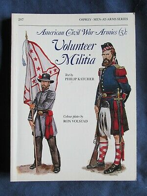 Osprey Men At Arms 207: American Civil War Armies (5): Volunteer Militia