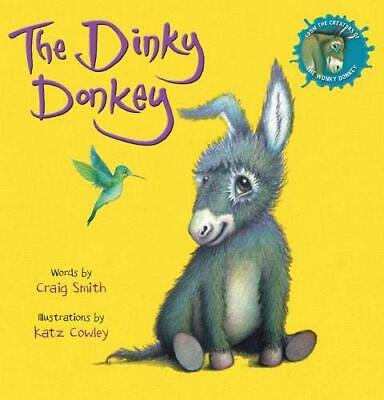 The Dinky Donkey by Craig Smith (Paperback, 2019) 9781407198514