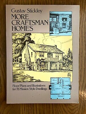 Gustav Stickley MORE CRAFTSMAN HOMES Softback Mission Style
