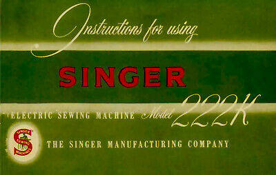 Large Deluxe-Edition Instruction Manual Singer Featherweight 222K Sewing Machine