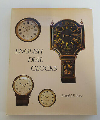 Horology book: English Dial Clocks - Ronald E. Rose (signed by the author)