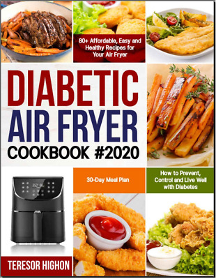 Diabetic Air Fryer Cookbook #2020 80+ Affordable, Easy and Health- {{PDF/Eb00k}}