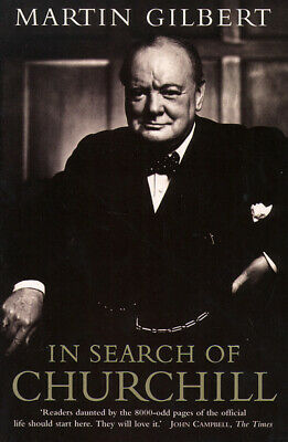 In search of Churchill: a historian's journey by Martin Gilbert (Paperback /