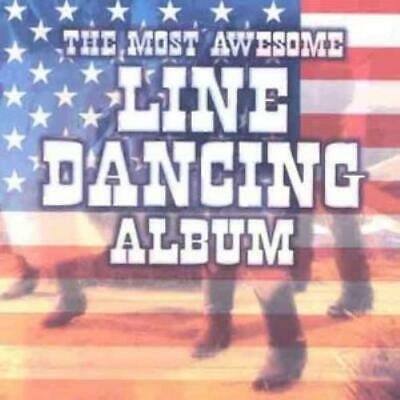 Various Artists : The Most Awesome Line Dancing Album CD FREE Shipping, Save £s
