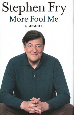 More fool me by Stephen Fry (Hardback) Highly Rated eBay Seller Great Prices