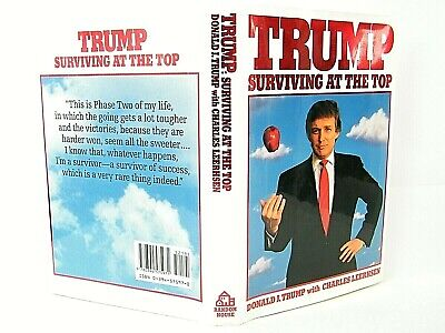 Trump : Surviving at the Top by Donald J. Trump 1990 HC VG 'SIGNED'