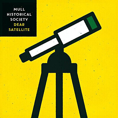 Mull Historical Society : Dear Satallite CD (2016) Expertly Refurbished Product