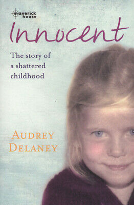 Innocent: the story of a shattered childhood by Audrey Delaney (Paperback /