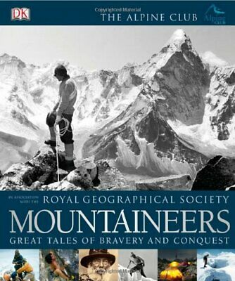 Mountaineers (Royal Geographical Society) By Royal Geographical Society,The Alp