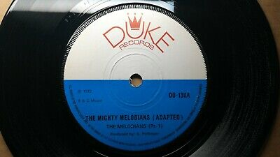 """The Melodians ~ """"The Mighty Melodians"""" Pt. 1+2 1972 Duke UK Reggae Rocksteady 45"""