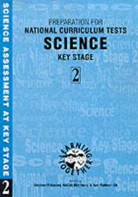 Learning together: Preparation for national curriculum tests. Science key stage